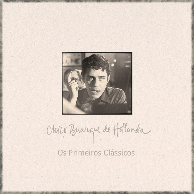 Album cover for Os Primeiros Clássicos by Chico Buarque