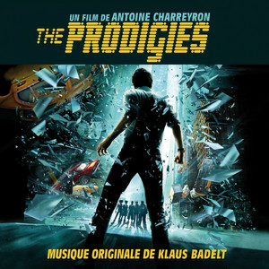 The Prodigies (Original Motion Soundtrack)