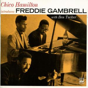 Chico Hamilton introduces Freddie Gambrell album