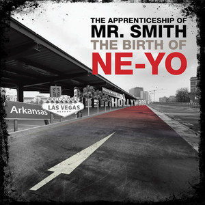 The Apprenticeship of Mr. Smith The Birth of Ne-Yo Albumcover