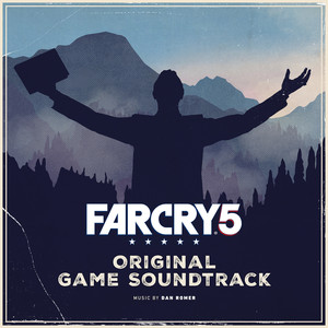 Far Cry 5  - Dan Romer