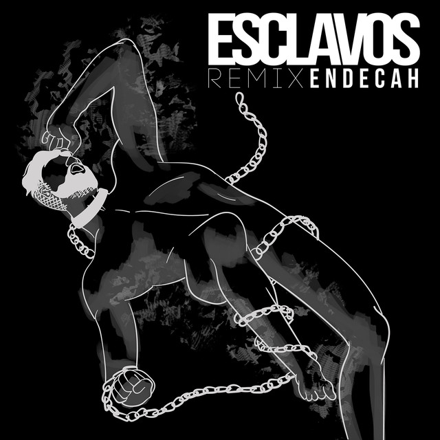 Esclavos (Remix)