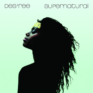 Supernatural - Des'ree