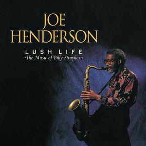 Lush Life: The Music of Billy Strayhorn album