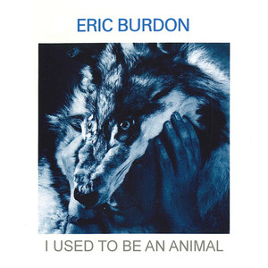 I Used to Be an Animal album