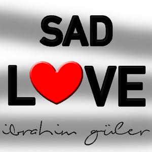 Sad Love Albümü