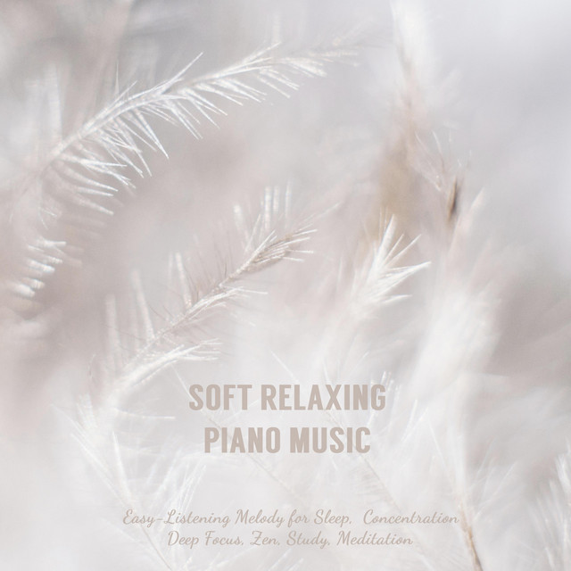 Soft Relaxing Piano Music: Easy-Listening Melody for Sleep