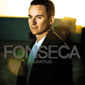 Gratitud - Fonseca