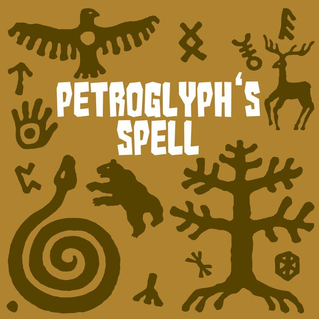 Petroglyph's Spell Albumcover