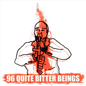 96 Quite Bitter Beings Albumcover