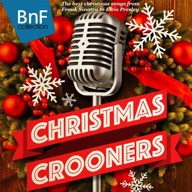 christmas crooners the best christmas songs from frank sinatra to elvis presley by jazz on spotify - Christmas Songs By Sinatra