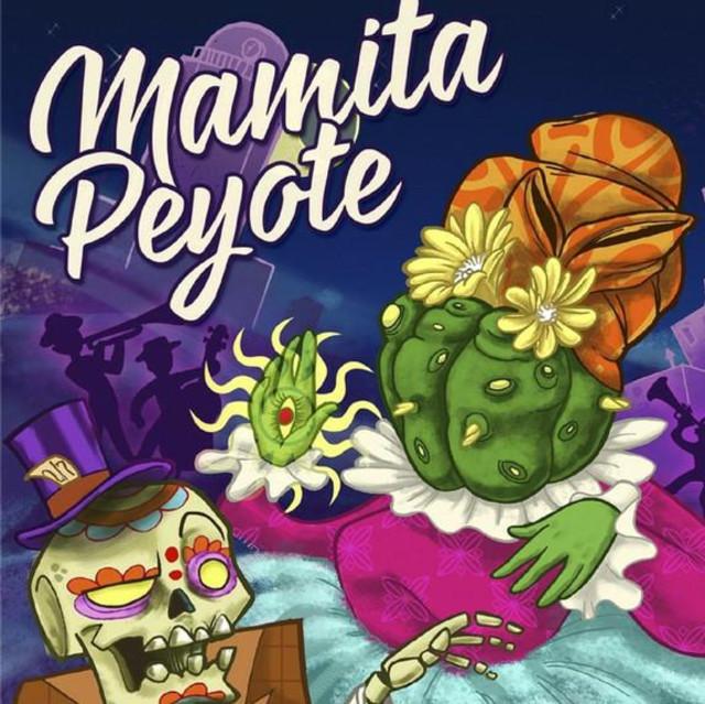 Mamita Peyote
