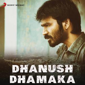 Dhanush Dhamaka Albümü