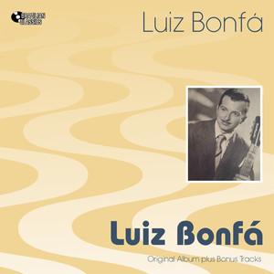 Luiz Bonfá (Original Bossa Nova Album Plus Bonus Tracks, 1955) album