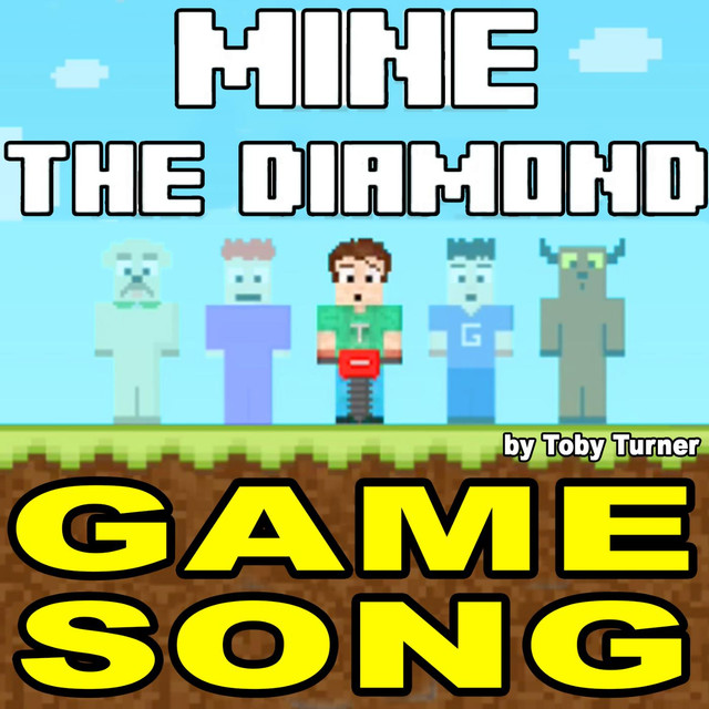 Mine the Diamond Game Theme Song (feat. Terabrite & Toby Turner)