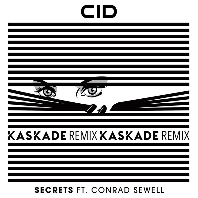 Secrets (with Conrad Sewell) [Kaskade Remix]