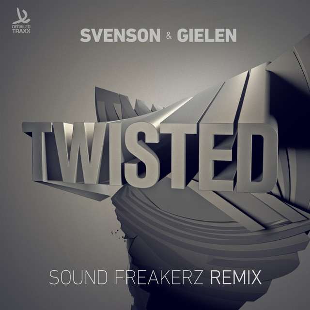 Twisted (Sound Freakerz Remix)