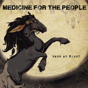 Dark As Night - Nahko & Medicine For The People