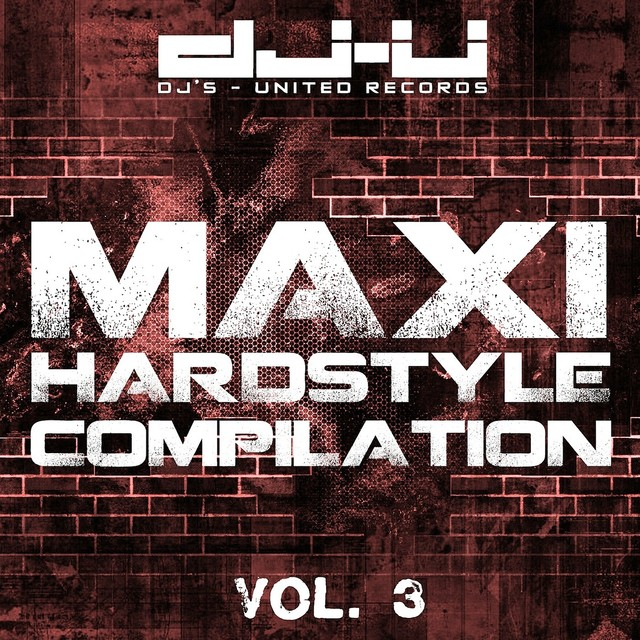Maxi Hardstyle Compilation Vol. 3