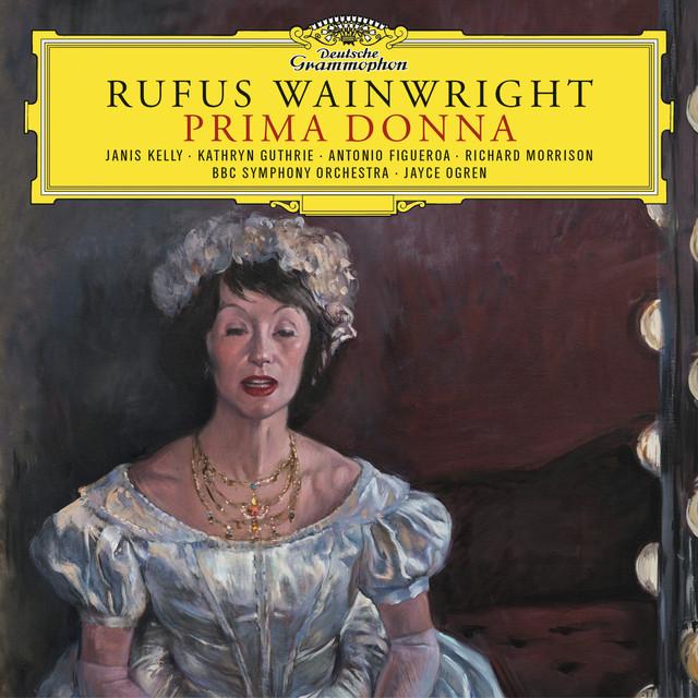 Rufus Wainwright: Prima Donna
