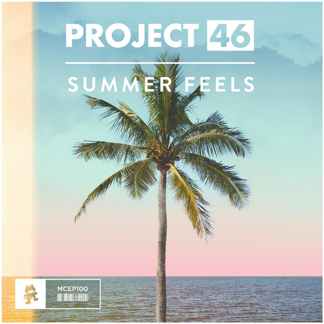 Album cover for Summer Feels - EP by Project 46