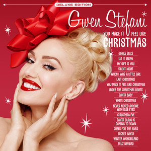 You Make It Feel Like Christmas (Deluxe)