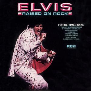Raised on Rock / For Ol' Times Sake album