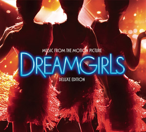 Dreamgirls (Music from the Motion Picture) [Deluxe Edition] - Jennifer Hudson