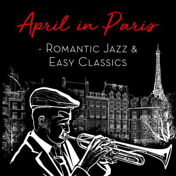 Various Artists April in Paris - Romantic Jazz & Easy Classics album cover