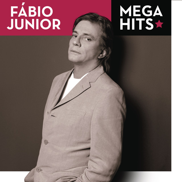 Mega Hits - Fábio Jr.