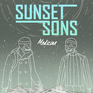 Sunset Sons, Medicine på Spotify