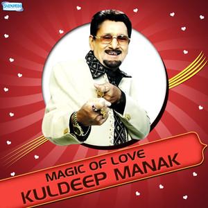 Magic of Love - Kuldeep Manak