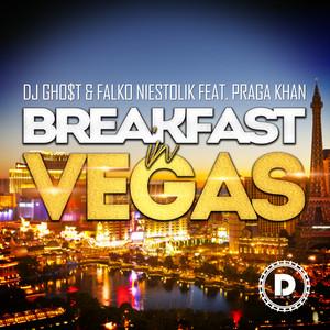 Breakfast in Vegas (feat. Praga Khan)