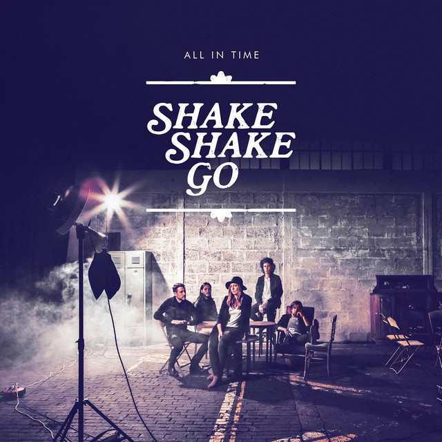 Album cover for All in time by Shake Shake Go