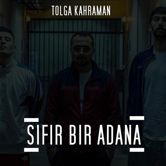 Sifir Bir Adana By Tolga Kahraman On Spotify