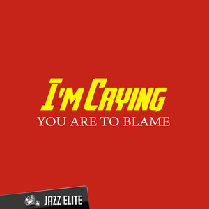 You are to Blame album