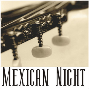 Mexican Night - Traditional
