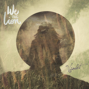 Violet - We The Lion
