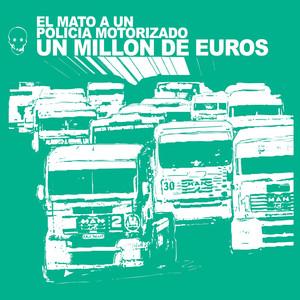 Un Millon de Euros - El Mato A Un Policia Motorizado