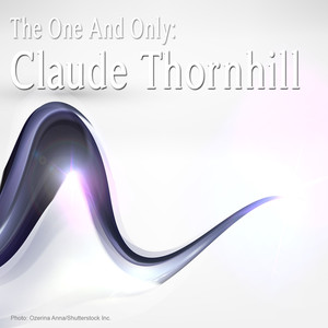 The One and Only: Claude Thornhill album