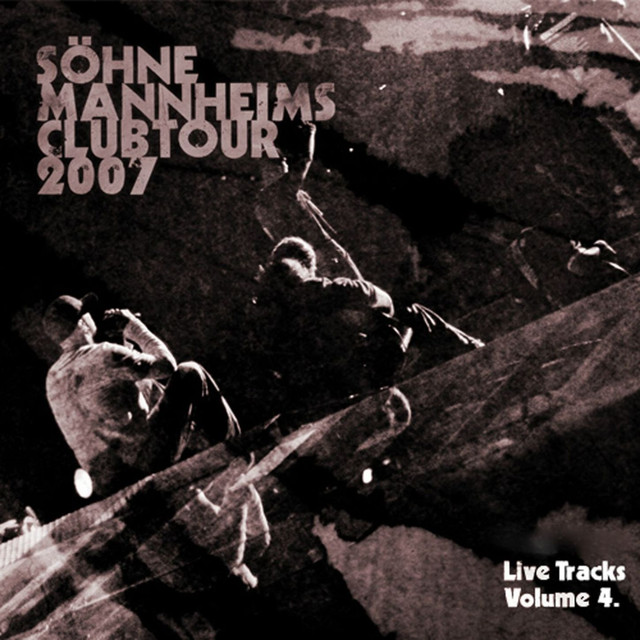 Söhne Mannheims - Club-Tour 2007 Live-Tracks, Vol. 4
