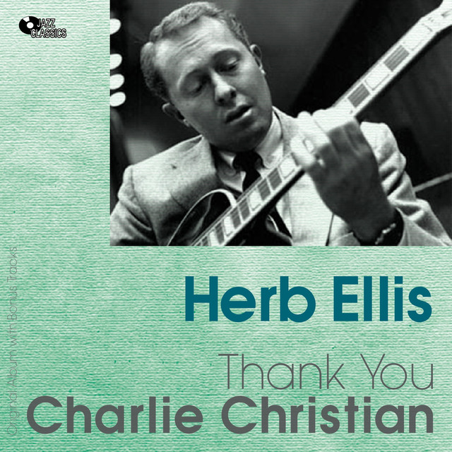 The Herb Ellis Quintet - Thank You, Charlie Christian