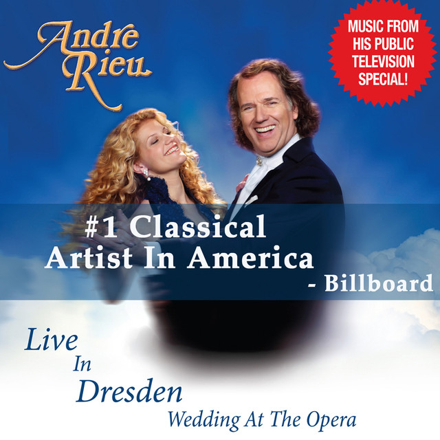 The Wedding March Song: Live In Dresden (The Wedding At The Opera) By André Rieu