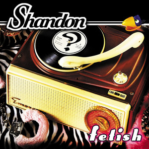 Fetish - Shandon