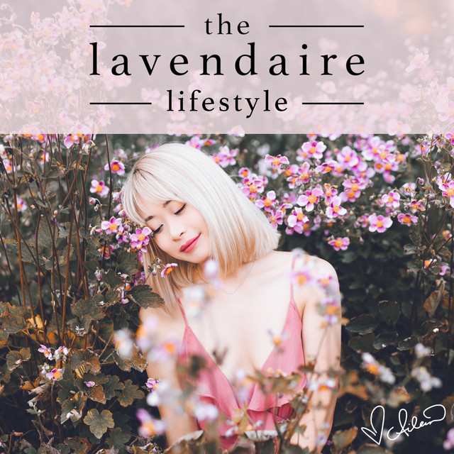 The Lavendaire Lifestyle on Spotify