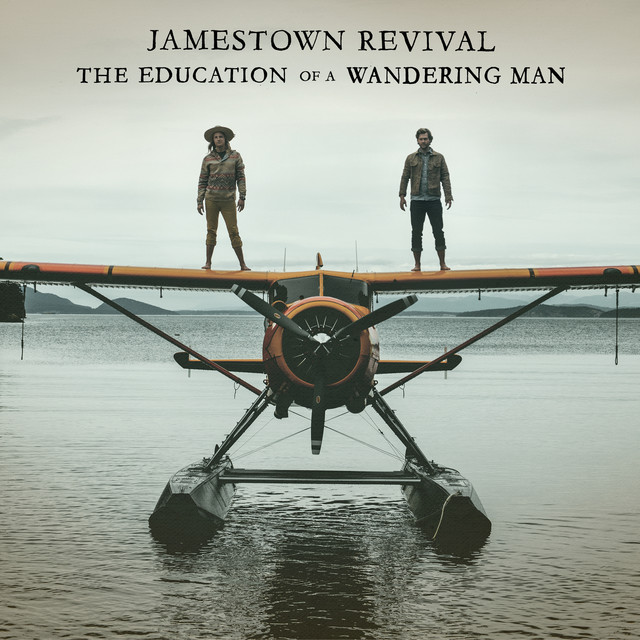 Album cover for The Education Of A Wandering Man by Jamestown Revival
