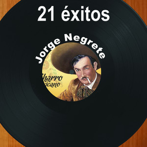 21 Éxitos: Jorge Negrete album