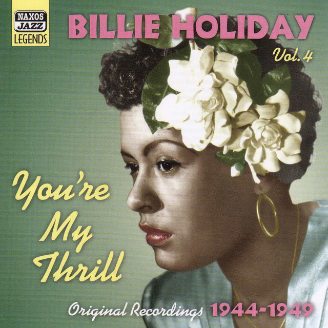 Billie Holiday HOLIDAY, Billie: You're My Thrill (1944-1949) album cover