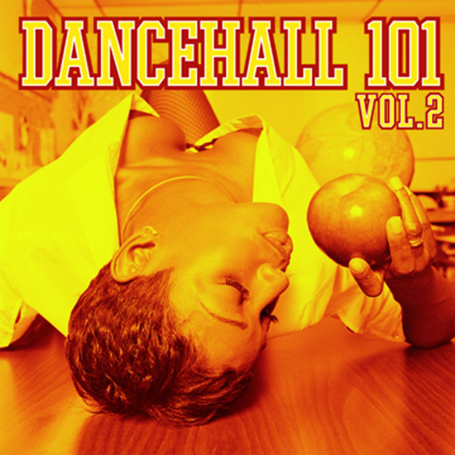 Various Artists Dancehall 101 Vol. 2 album cover