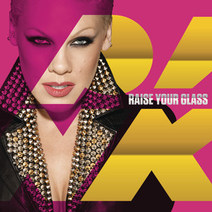 Raise Your Glass Albümü
